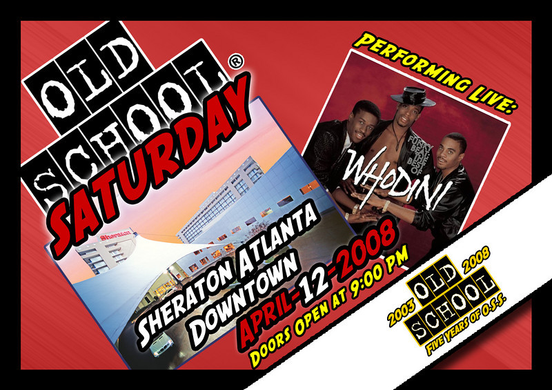 "Join us at THE SHERATON DOWNTOWN as we welcome WHODINI for a LIVE PERFORMANCE at the next OSS on 04.12.2008.  Please spread the word.  Tickets & info:   <a href=""http://www.oldschoolsaturday.com"">http://www.oldschoolsaturday.com</a>"