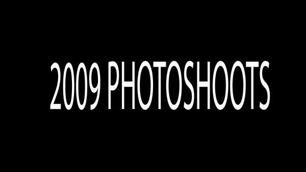 2009 PHOTOSHOOTS