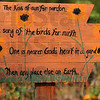 Tribune-Star/Joseph C. Garza<br /> Earthly signs: This sign sits in Angela Cripe's garden at her home in Dennison, Ill.