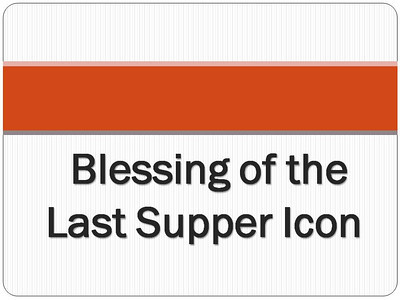 Blessing of the Last Supper Icon