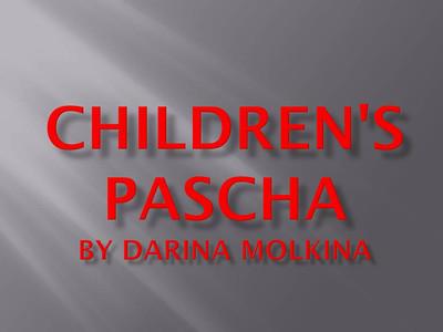 Children's Pascha by Darina Molkina