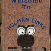 Logo: This marker welcomes golfers to the clubhouse at Hulman Links