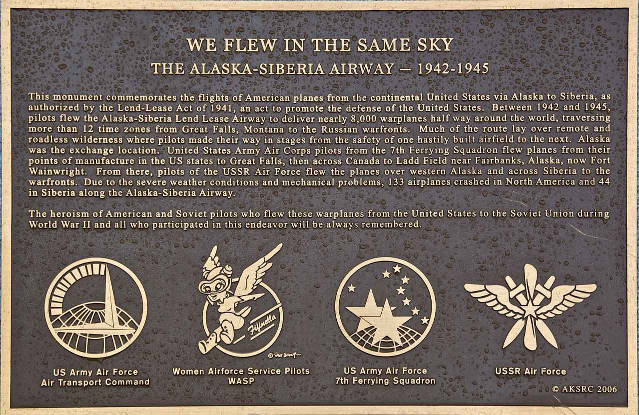 'We flew in the same sky', commemorating the operation of the Lend-Lease Airway across Alaska and Siberia during WWII.