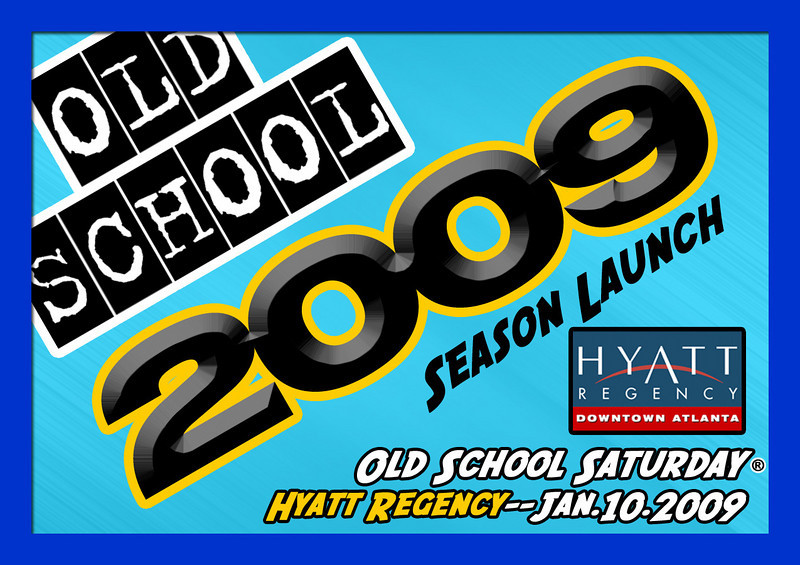 "Don't miss the launch event for our 2009 OSS Season!!!  Jan-10-2009 @ The Hyatt ::: info:   <a href=""http://www.oldschoolsaturday.com"">http://www.oldschoolsaturday.com</a>"
