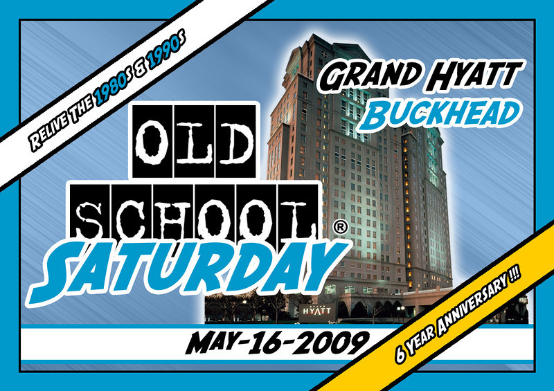"NEXT EVENT >>> This will be the 6 YEAR ANNIVERSARY event for OSS ::: Grand Hyatt in Buckhead ::: info:  <a href=""http://www.oldschoolsaturday.com"">http://www.oldschoolsaturday.com</a>"