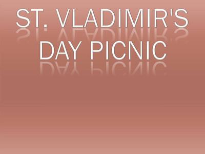 St. Vladimir's Day Picnic
