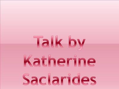 Talk by Katherine Saclarides