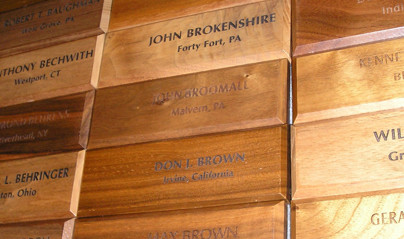 If you donate enough to the museum they give you a wooden block with your name on it!