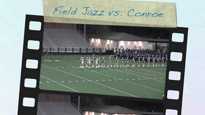 Conroe Game FIELD JAZZ Videos