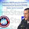 Launch: Indiana State Police first Sgt. David Bursten announces the launch of the IMIS system.