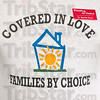 Tribune-Star/Joseph C. Garza<br /> They've got you covered: Bernie Ryan wears the Families by Choice logo on his shirt during the grand re-opening ceremony for Deborah's House Monday.