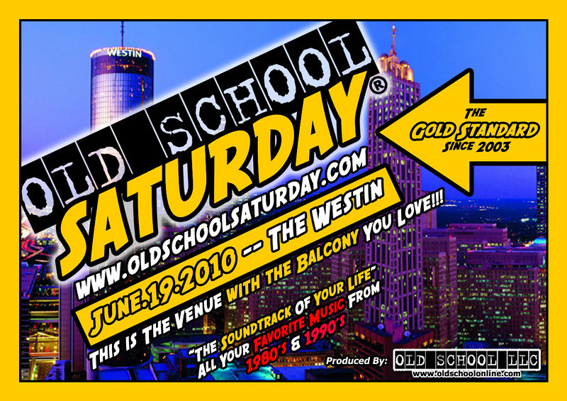 "OSS... the ""Gold Standard"" since 2003 shall return to one of YOUR FAVORITE venues/locations---THE WESTIN PEACHTREE PLAZA on June.19.2010.  Yes, this is the spot with the HUGE BALCONY that everybody loves.  Info, tickets, and VIP Tables:   <a href=""http://www.oldschoolsaturday.com"">http://www.oldschoolsaturday.com</a>"