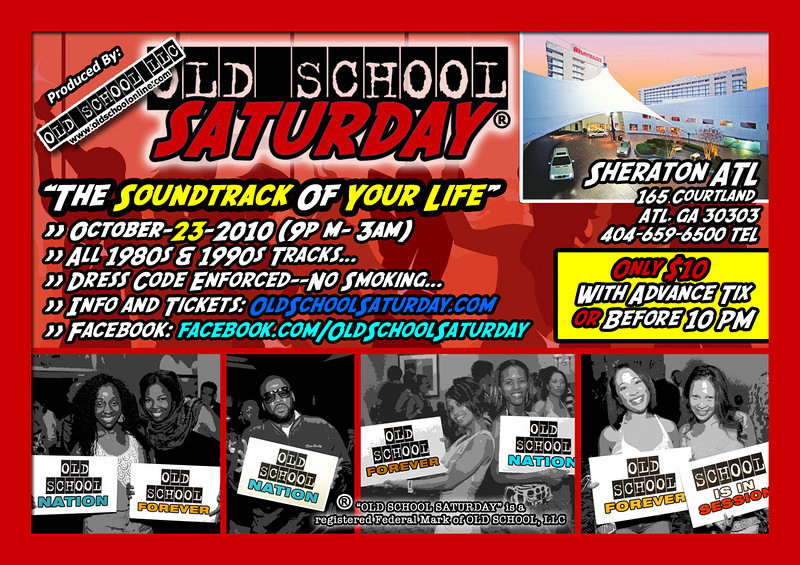"""Our October event will be Sat-Oct-23-2010 at The Sheraton Atlanta Hotel in Downtown ATL ::: 165 Courtland Street (off Andrew Young International BLVD) :::: info and tickets:   <a href=""""http://www.oldschoolsaturday.com"""">http://www.oldschoolsaturday.com</a>"""