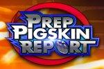 Prep Pigskin Report - Mission Hills -vs- St. John Bosco Braves