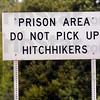 Warning: A sign warns of the danger of picking up hitchhikers near the Carlisle prison.