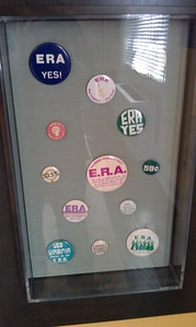 Campaign buttons supporting the Equal Rights Amendment, at the Sewall-Belmont House & Museum (8/20/11)