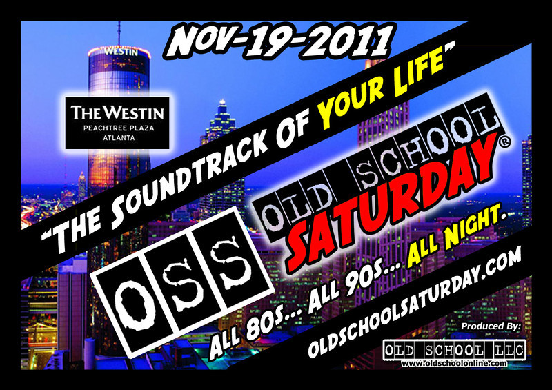 "November's edition will be at THE WESTIN PEACHTREE PLAZA --- Nov.17.2011.  Tickets, info, and birthday packages:   <a href=""http://www.oldschoolsaturday.com"">http://www.oldschoolsaturday.com</a>"