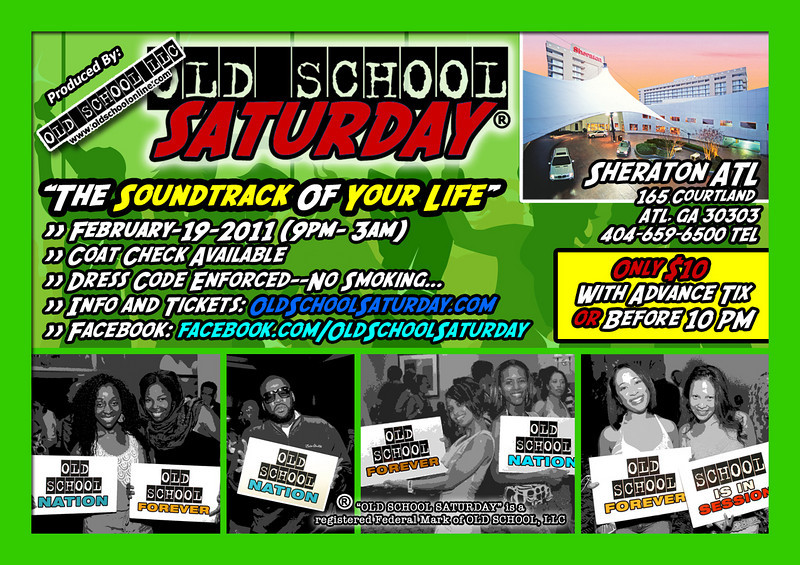"""Join us on Feb-19-2011 at The Sheraton---this time, on the lower level in TWO (2) BALLROOMS for extra OSS action.  Twice the space.  Twice the music.  Twice the DJs.  Twice the fun.  Twice """"The Soundtrack Of Your Life.""""  Tell all your friends----especially those visiting ATL during the big Hair Show Weekend.  More info and tickets:   <a href=""""http://www.oldschoolsaturday.com"""">http://www.oldschoolsaturday.com</a>"""