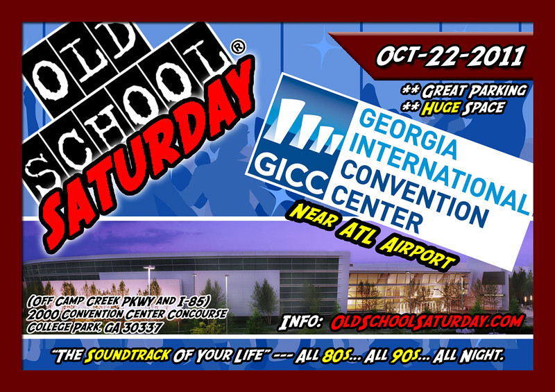 """Oct-22-2011 >>> We RETURN to Atlanta's most contemporary, technologically advanced and user-friendly place for meetings, trade shows and SPECIAL EVENTS LIKE OSS. We look forward to seeing you at the GICC for OSS.  We'll have PLENTY of room, loads of parking, great modern air conditioning, and a PHAT STAGE for our DJs to rock all the 80s and 90s tracks we can squeeze into 6 hours.  Info, tickets, VIP tables, and more:   <a href=""""http://www.oldschoolsaturday.com"""">http://www.oldschoolsaturday.com</a>"""