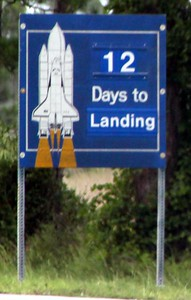 Immediately fter the launch, signs were changed to show 12 days to landing
