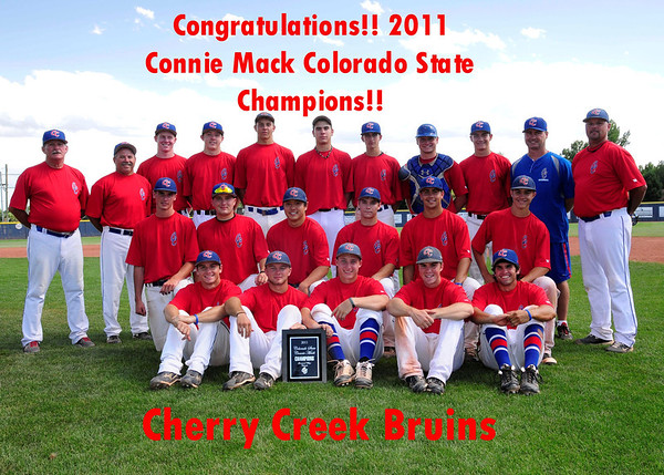 Congratulations!! Cherry Creek Bruins - 2011 Connie Mack State Champions!!