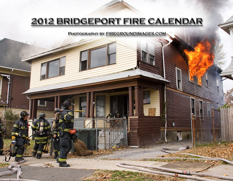 2012 BRIDGEPORT FIRE CALENDAR (Cover)<br /> <br /> Calendar showcasing various fires from Bridgeport Connecticut.