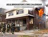2012 BRIDGEPORT FIRE CALENDAR (Cover)<br /> <br /> Calendar showcasing various fires from Bridgeport Connecticut.