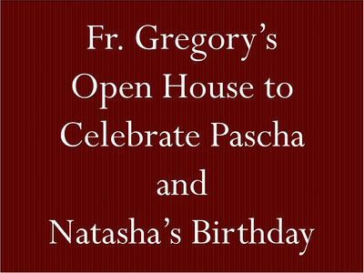 Fr. Gregory's Open House and Natasha's Birthday