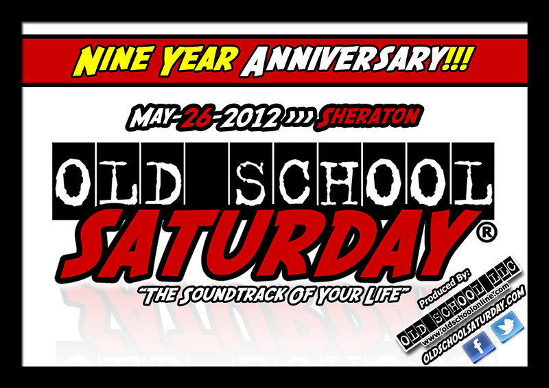"Next event!!! The NINE YEAR Anniversary of OSS at The Sheraton Atlanta Hotel Downtown :::: May-26-2012 :::  <a href=""http://www.oldschoolsaturday.com"">http://www.oldschoolsaturday.com</a>"