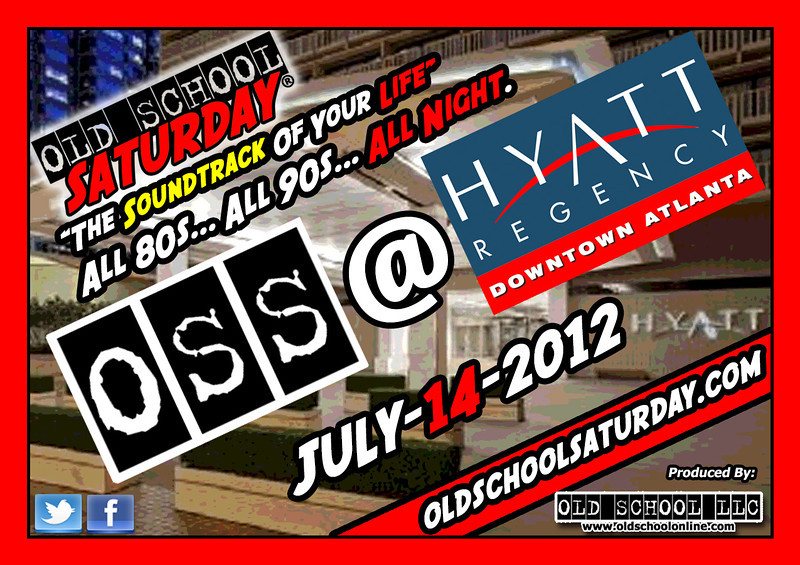 "July-14-2012 OSS will return to THE HYATT REGENCY in Downtown ATL.  It's been a while and we are happy to return to this premier property.  Info, tickets, birthday packages, VIP tables, and more:   <a href=""http://www.oldschoolsaturday.com"">http://www.oldschoolsaturday.com</a> ::: LIKE us on Facebook:   <a href=""http://www.facebook.com/oldschoolsaturday"">http://www.facebook.com/oldschoolsaturday</a> ::: FOLLOW us on Twitter:   <a href=""http://www.twitter.com/oldschoolsat"">http://www.twitter.com/oldschoolsat</a>"