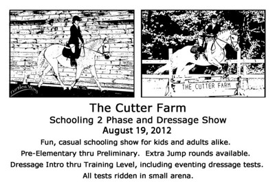 The Cutter Farm Schooling 2 Phase and Dressage Show, August 19, 2012