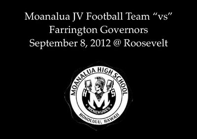 "09-08-12 Moanalua JV Football ""vs"" Farrington (20-56)"