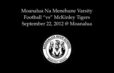 "09-22-12 Moanalua Varsity Football ""vs"" McKinley Tigers (42-13)"