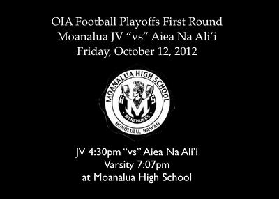 """10-12-12 Moanalua JV OIA Football Playoffs First Round """"vs"""" Aiea Na Ali'i (13-12)"""