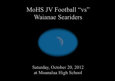 "10-20-12 Moanalua JV Football ""vs"" Waianae Seariders (0-27)"