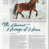 "This story is published in Canadian Horse Journal magazine - June Issue.  You can read the article if you ""click"" on slidehow...it will give you the full page so the print is not so small.  They used the main picture of a stallion I took and also one of the mare and colt on the second page."