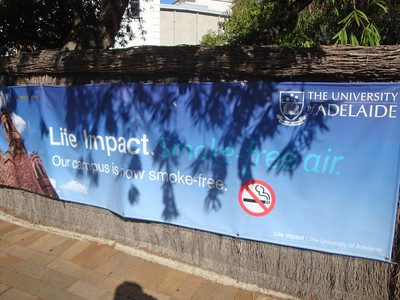 How cool is this - the entire Uni of Adelaide campus is smoke-free! Australia leads the curve on this.