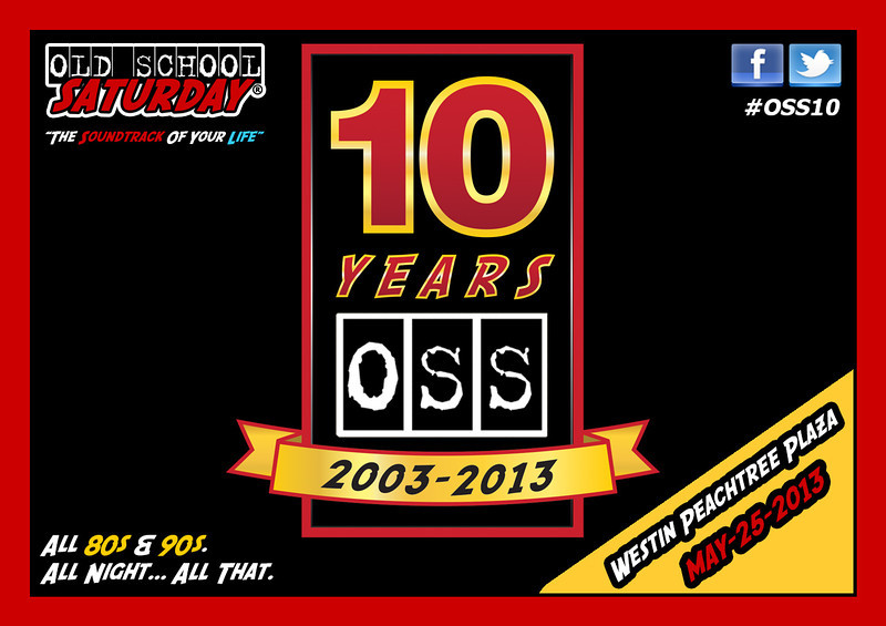 """Ten Year Anniversary!!!  May-25-2013 @ Westin Peachtree Plaza.  Info and tickets:   <a href=""""http://www.oldschoolsaturday.com"""">http://www.oldschoolsaturday.com</a>  THANK YOU FOR TEN YEARS, Old School Nation."""