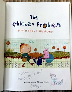Children's author and director Jennifer Oxley signed and doodled her book, The Chicken Problem, as a gift for Craig's niece's third birthday.