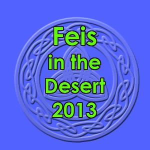 Feis in the Desert