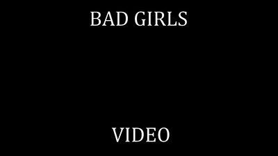 91   BAD GIRLS