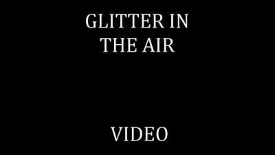 46   GLITTER IN THE AIR