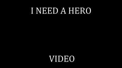 64   I NEED A HERO