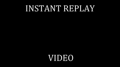 65   INSTANT REPLAY