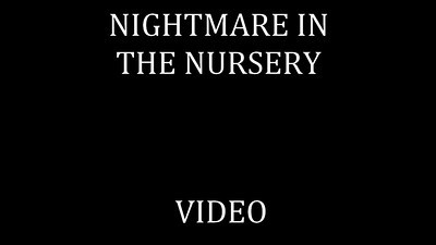 78   NIGHTMARE IN THE NURSERY