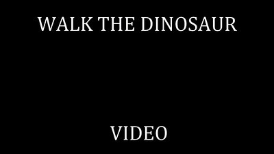 95   WALK THE DINOSAUR