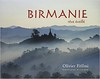 Photos by Olivier Föllmi with Buddhist texts by Charles Genoud Gorgeous photos of Burma by this photographer who first went in 1987 and then every year since 2006. A meditative, poetic book which brings backs memories of my trip.