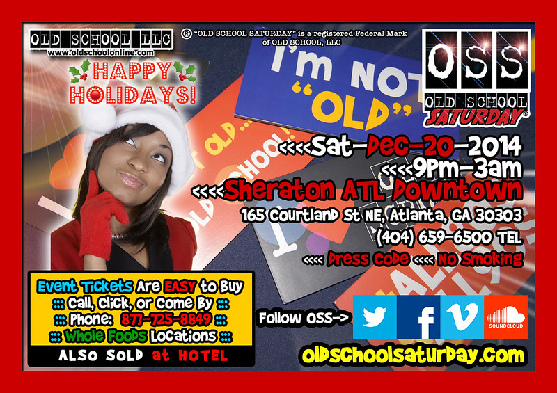 "Join us for the LAST OSS EVENT of 2014 at The Sheraton.  Happy Holidays to you and yours.  Info and tickets:  <a href=""http://www.oldschoolsaturday.com"">http://www.oldschoolsaturday.com</a> #OSSexperience"