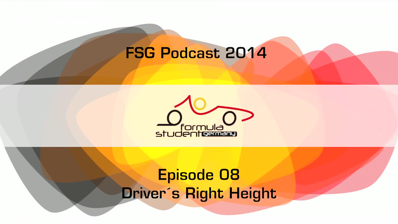 FSG-podcast 2014 - E08 - Drivers Right Height