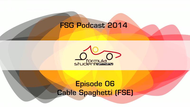 FSG-podcast 2014 - E06 - Cable Spaghetti
